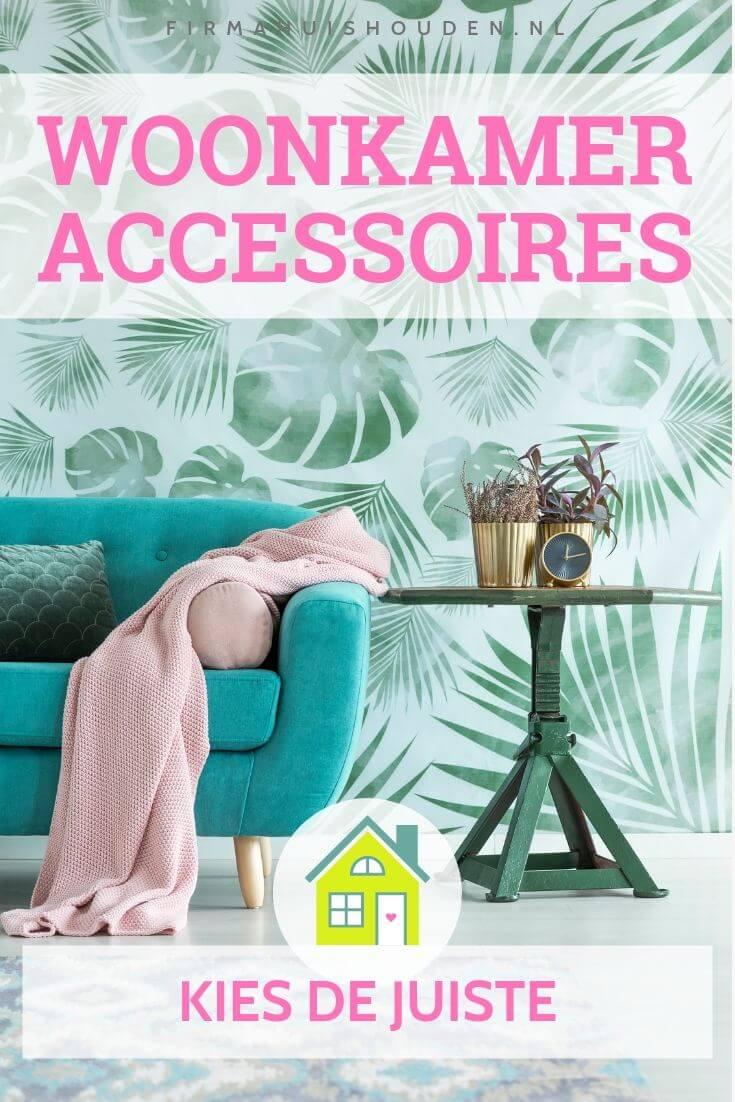 Zo kies je de juiste woonkamer accessoires