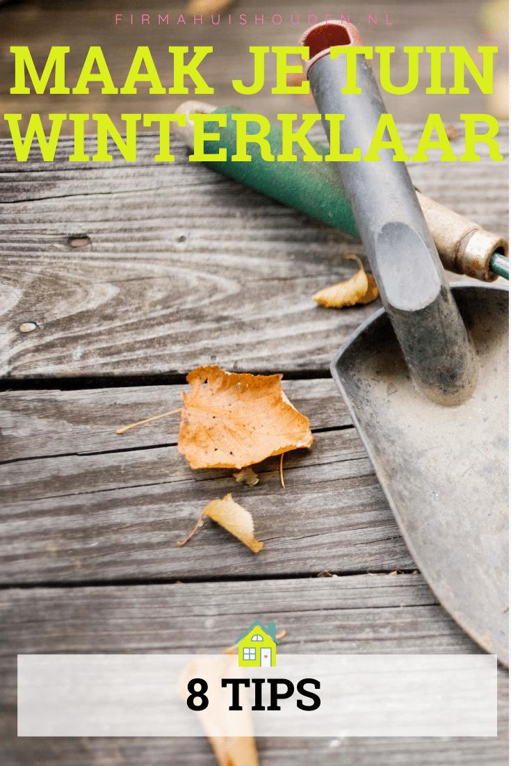Maak je tuin winterklaar - pin - 8 Tips om je tuin winterklaar te maken
