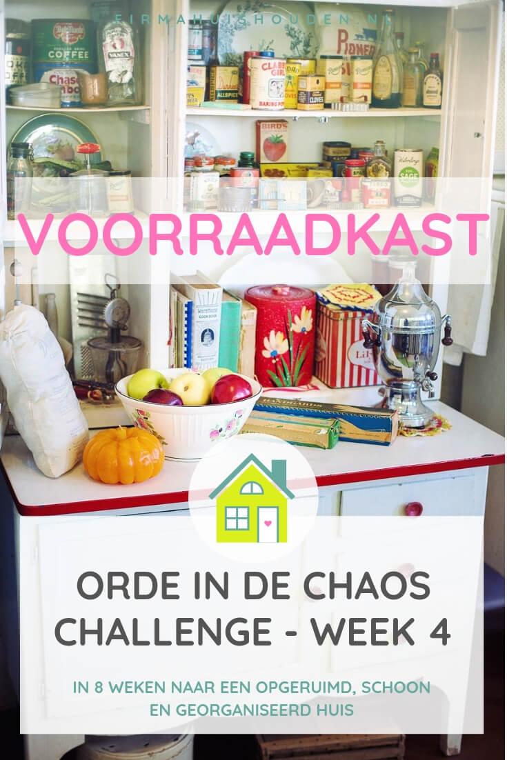 Voorraadkast opruimen - Challenge Orde in de Chaos - week 4
