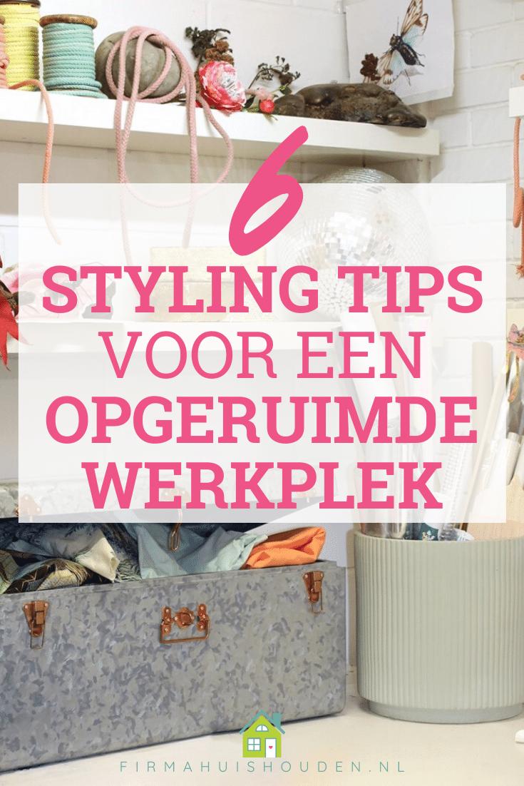 Pin afbeelding bij artikel: Styling tips voor een opgeruimde werkplek