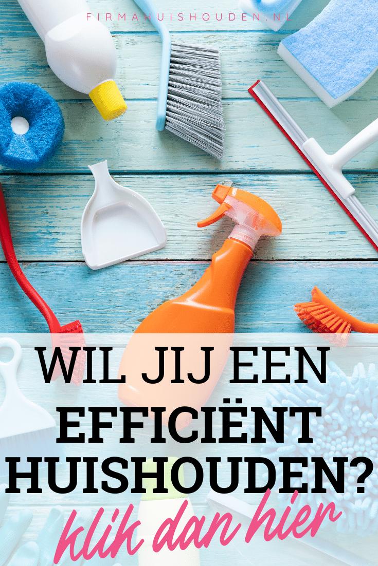 Wil jij een efficiënt huishouden