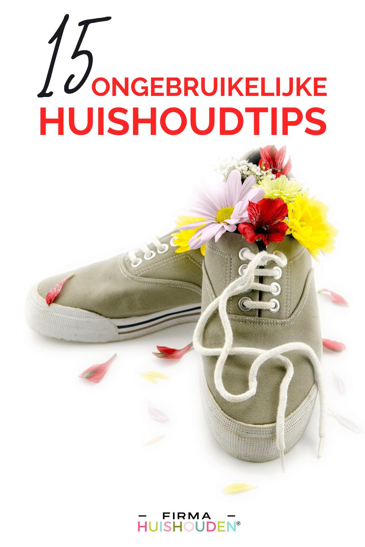 15 Ongebruikelijke huishoudtips voor elke situatie - huishoudtips